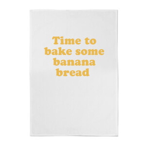 Time To Bake Some Banana Bread Cotton Tea Towel - White