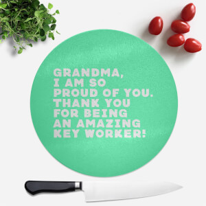 Grandma, I Am So Proud Of You. Round Chopping Board