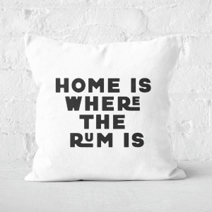 Home Is Where The Rum Is Square Cushion