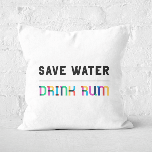 Save Water, Drink Rum Square Cushion