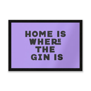 Home Is Where The Gin Is Entrance Mat