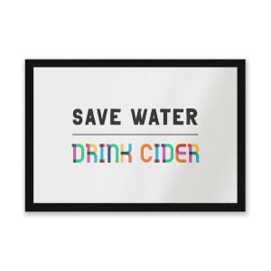 Save Water, Drink Cider Entrance Mat
