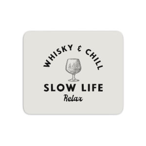 Whisky And Chill Mouse Mat