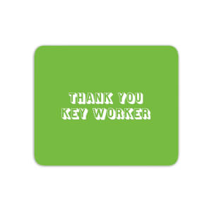 Thank You Key Worker Mouse Mat