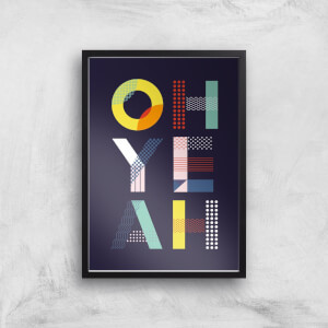 The Motivated Type Oh Yeah Giclee Art Print