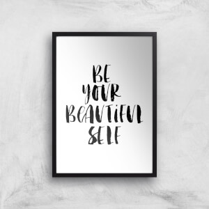 The Motivated Type Be Your Beautiful Self Giclee Art Print