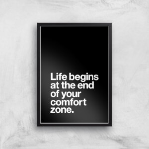 The Motivated Type Life Begins At The End Of Your Comfort Zone Giclee Art Print