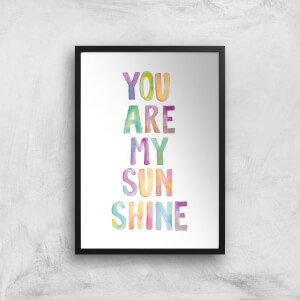 The Motivated Type You Are My Sunshine Watercolour Giclee Art Print