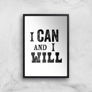 The Motivated Type I Can And I Will Letterpress Giclee Art Print