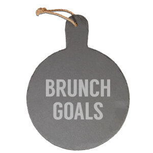 Brunch Goals Engraved Slate Cheese Board