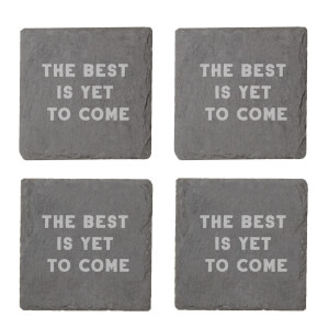 The Best Is Yet To Come Engraved Slate Coaster Set