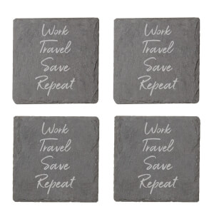 Work, Travel, Save Repeat Engraved Slate Coaster Set