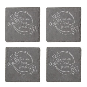 You Are Loved Forever Engraved Slate Coaster Set