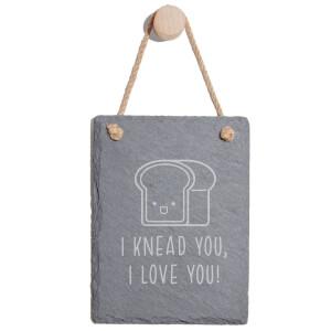 I Knead You Engraved Slate Memo Board - Portrait