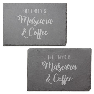 All I Need Is Mascara & Coffee Engraved Slate Placemat - Set of 2