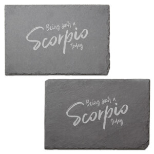 Being Such A Scorpio Today Engraved Slate Placemat - Set of 2
