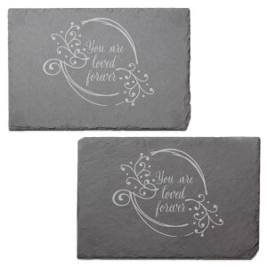 You Are Loved Forever Engraved Slate Placemat - Set of 2