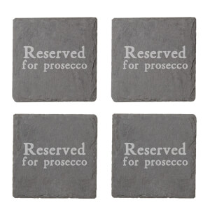 Reserved For Prosecco Engraved Slate Coaster Set