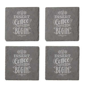 Insert Coffee To Begin Engraved Slate Coaster Set