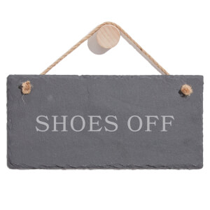 Shoes Off Engraved Slate Hanging Sign