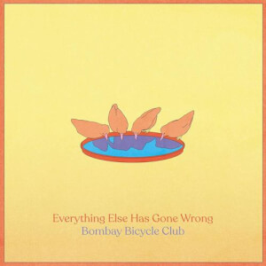 Bombay Bicycle Club - Everything Else Has Gone Wrong LP