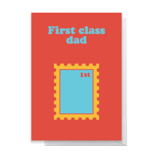 First Class Dad Greetings Card