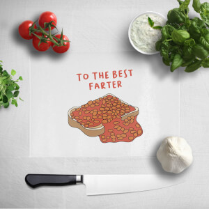 To The Best Farter Chopping Board