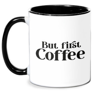 But First Coffee Mug - White/Black