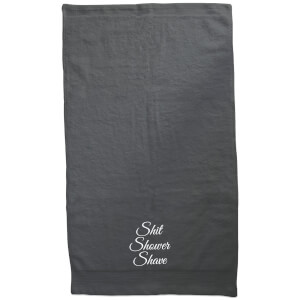 Shit Shower Shave Embroidered Towel