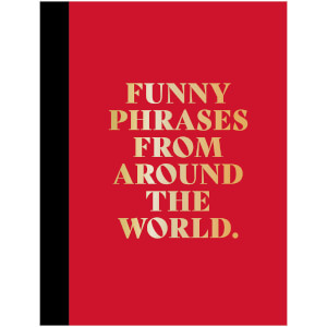 Funny Phrases Around The World Gift Book