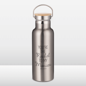 Friends You're The Rachel To My Monica Portable Insulated Water Bottle - Steel