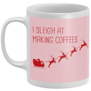 I Sleigh At Making Coffees Mug