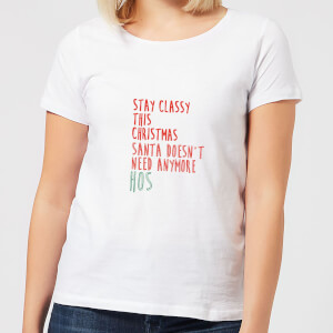 Stay Classy This Christmas Women's T-Shirt - White