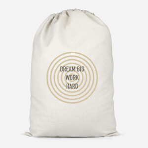 Dream Big Work Hard Cotton Storage Bag