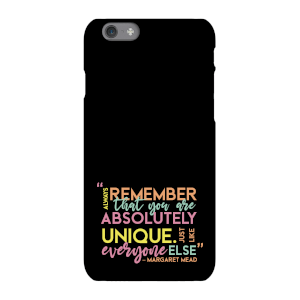 Always Remember That You Are Absolutely Unique Phone Case for iPhone and Android
