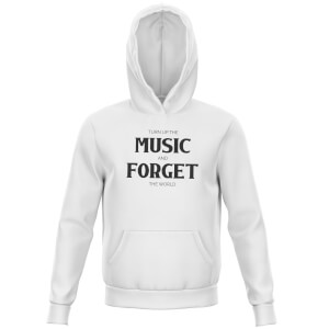 Turn Up The Music And Forget The World Kids' Hoodie - White