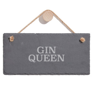 Gin Queen Engraved Slate Hanging Sign