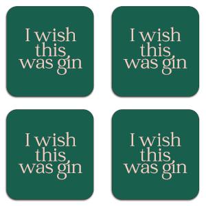I Wish This Was Gin Coaster Set