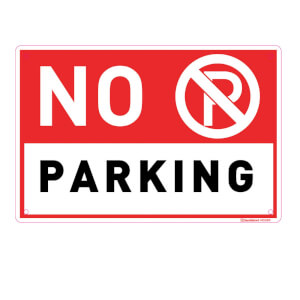 Medium No Parking Sign - 300 x 200mm