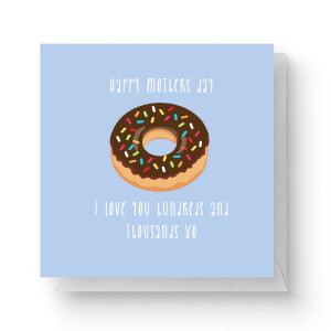 Happy Mothers Day, I Love You Hundreds And Thousands Square Greetings Card (14.8cm x 14.8cm)