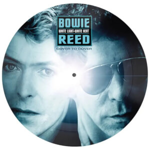 """David Bowie / Lou Reed - White Light White Heat (Picture Disc) 7"""""""