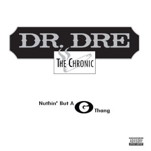 """Dr Dre - Nuthin' But A G Thang 12"""""""