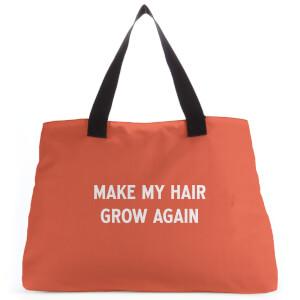 Make My Hair Grow Again Tote Bag
