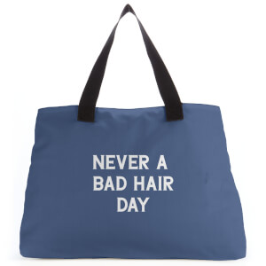Never A Bad Hair Day Tote Bag