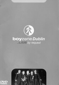 Boyzone - In Dublin - Live By Request