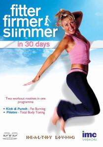 Fitter, Firmer, Slimmer - In 30 Days