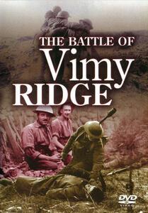 The Battle Of Vimy Ridge
