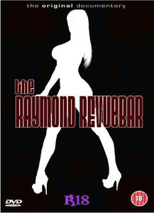 Raymond Revue Bar - The Orginal Documentary