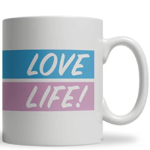 Love Life! Ceramic Mug