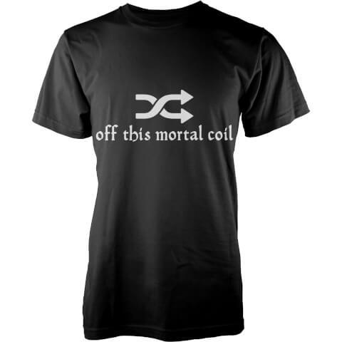 T-Shirt Homme Shuffle Off This Mortal Coil - Noir
